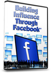 Building Influence Through Facebook